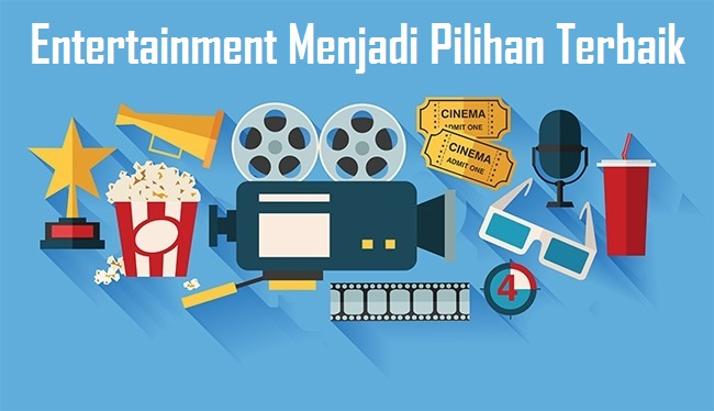 This image has an empty alt attribute; its file name is Entertainment-Menjadi-Pilihan-Terbaik.jpg